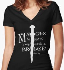 Magic always comes with a price, dearie Women's Fitted V-Neck T-Shirt