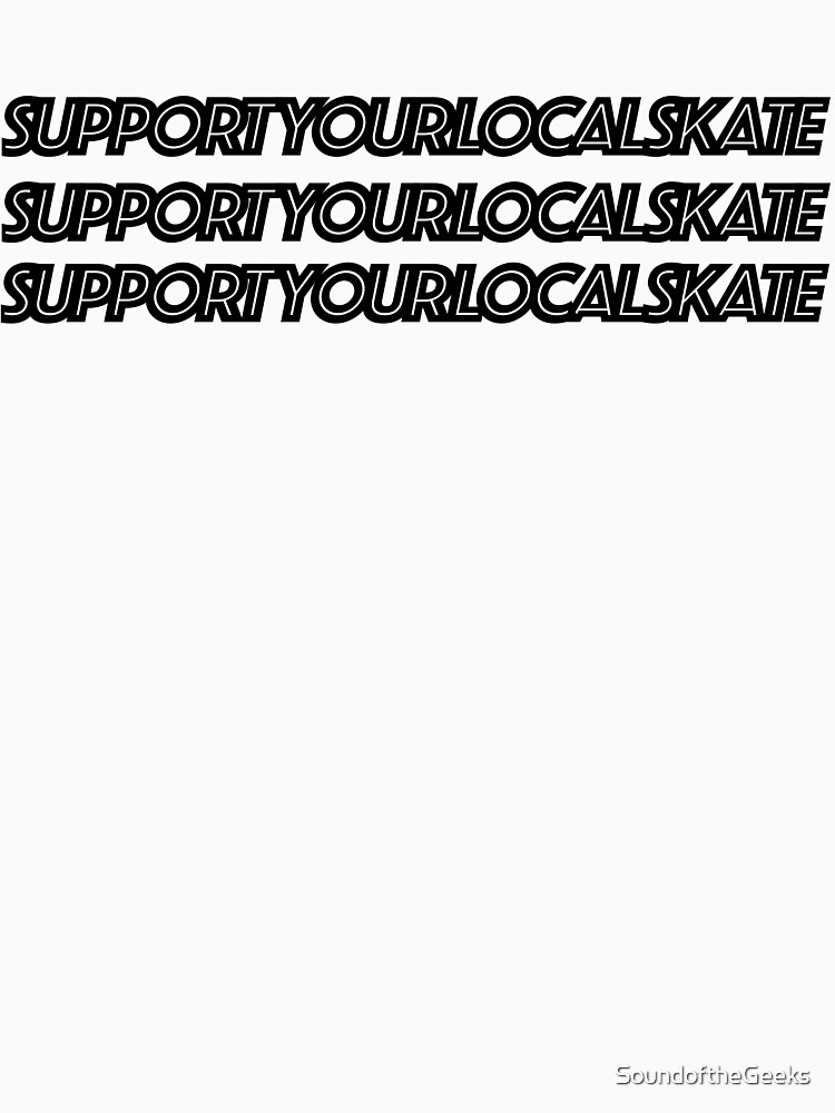 Local Skateboarding Shirt | Local Skating Tee by SoundoftheGeeks