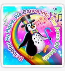 Nihilist LisaFrank -- Penguin Sticker