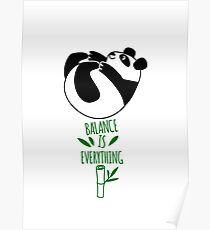 Balance Is Everything! Tumbling panda. Poster