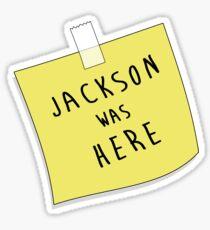 Jackson | Was Here Sticker