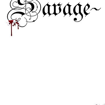 SAVAGE by GetRealClothing