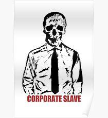 Firmensklave Poster