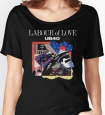 Labour Of Love UB 40 Women's Relaxed Fit T-Shirt