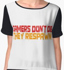Gamers Dont Die Funny Cool Gamers Quotes Red Yellow Women's Chiffon Top