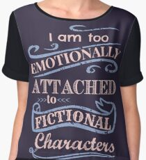 too emotionally attached to fictional characters - rose quartz - serenity Women's Chiffon Top