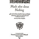 Shakespeare Much Ado About Nothing Frontpiece - Simple Black Version by Incognita Enterprises
