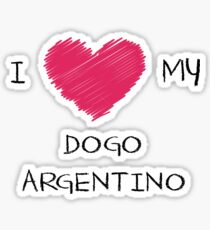 I Love My Dogo Argentino for Dog Lovers Sticker