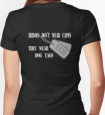 Dog Tags - Heroes Don't Wear Capes... Women's Fitted V-Neck T-Shirt
