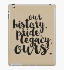 OURS. iPad Case/Skin