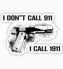 J'appelle 1911 Sticker