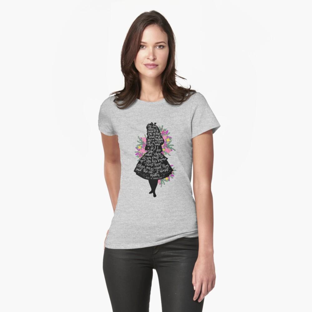 Alice im Wunderland Zitat Silloette Tailliertes T-Shirt