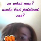 bad political art by Raquelle Reeves