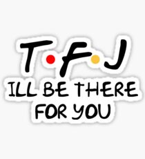 TFJ Friends  Sticker