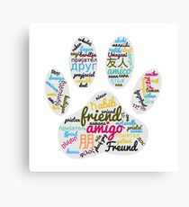 Dog Paw Friend Word In Many Languages Canvas Print