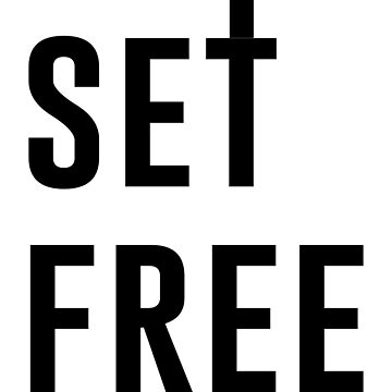 Set Free by Jesus by christianity