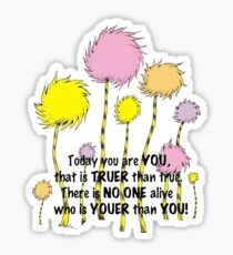 Dr Seuss Today you are You Sticker