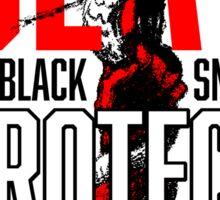 SLAY THE BLACK SNAKE #NODAPL Sticker