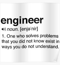 Funny Engineer Definition Poster