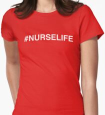 Hashtag NurseLife Women's Fitted T-Shirt
