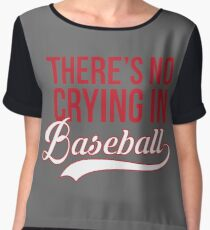 There's No Crying In Baseball Chiffon Top