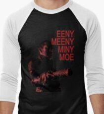 Eeny Meeny... T-Shirt