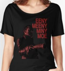 Eeny Meeny... Women's Relaxed Fit T-Shirt