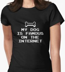 My Dog Is Famous On The Internet Womens Fitted T-Shirt