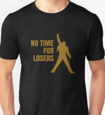 No time for losers T-Shirt
