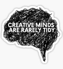 Creative minds_©ChunkaMunka on Redbubble Glossy Sticker