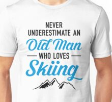 Never Underestimate An Old Man Who Loves Skiing Unisex T-Shirt