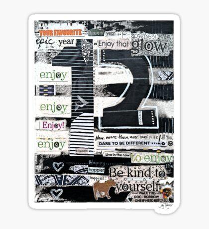 12 - Epic, Happy, Enjoy! Sticker