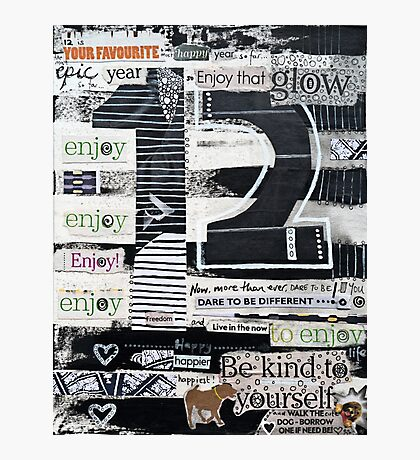 12 - Epic, Happy, Enjoy! Photographic Print