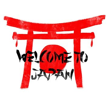 Welcome To Japan Red & Black by dr-ye11ow