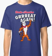 Make America GRRREAT AGAIN! - Trump the Tiger Classic T-Shirt