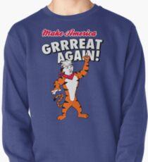 Make America GRRREAT AGAIN! - Trump the Tiger Pullover