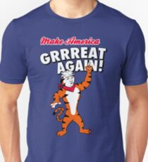 Make America GRRREAT AGAIN! - Trump the Tiger Unisex T-Shirt