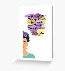 Frida Kahlo - We Can Endure Greeting Card