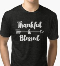 Thankful & Blessed - Thanksgiving Inspirational Quote Tri-blend T-Shirt