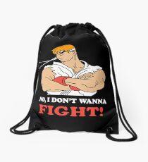 Dont wanna fight Drawstring Bag