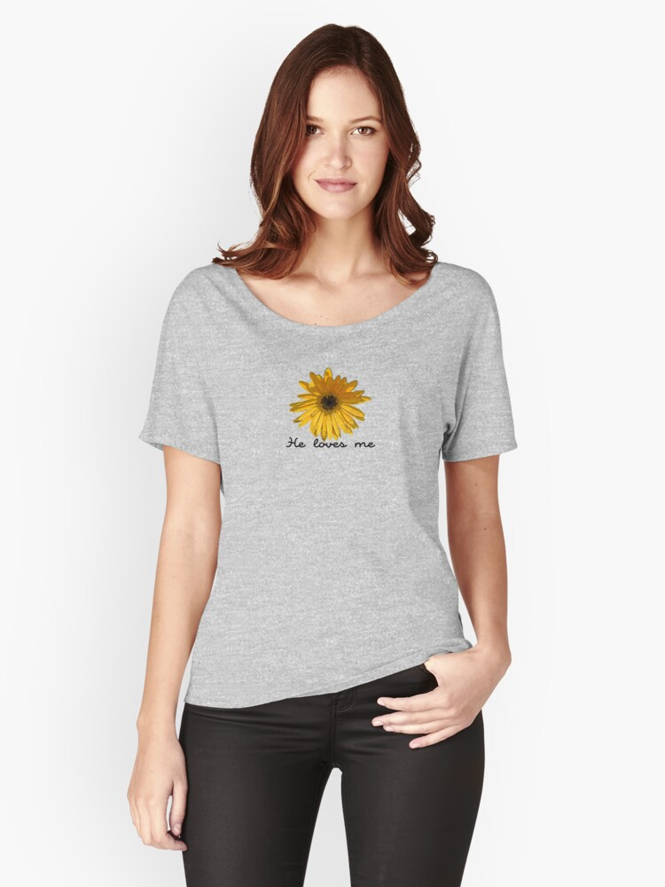 He Loves Me Women's Relaxed Fit T-Shirt Front