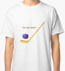 Hockey the cool sport Classic T-Shirt