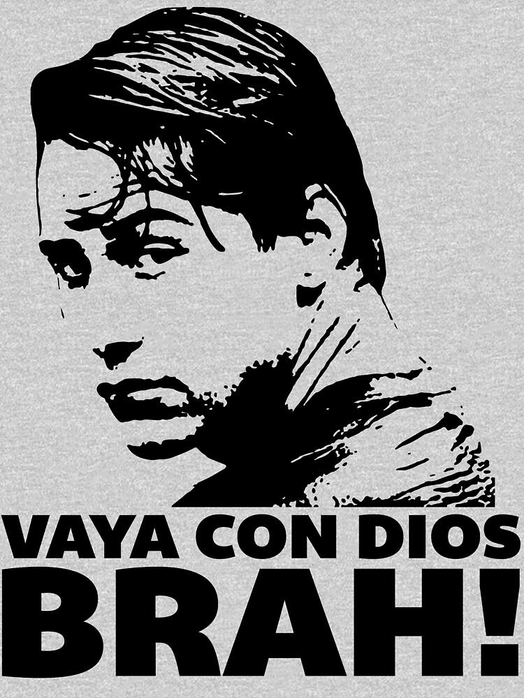 Vaya Con Dios Brah! de jasonkincaid