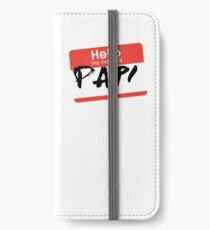 My Name Is... Papi iPhone Wallet/Case/Skin