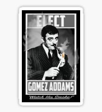 "Elect Gomez Addams- ""Watch His Smoke!"" Sticker"