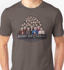 Being Joe Carroll Unisex T-Shirt