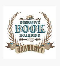 Obsessive Book Hoarding University Photographic Print