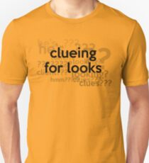 [Sherlock] - Clueing for Looks  Unisex T-Shirt