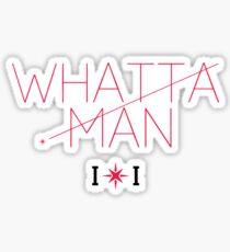 IoI Whataa Man Sticker