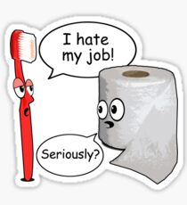Funny Sayings - I hate my job Sticker